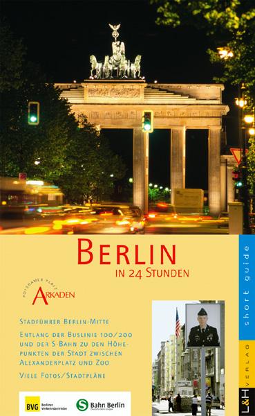 Berlin in 24 Stunden: Mit S-Bahn und Buslinie 1...