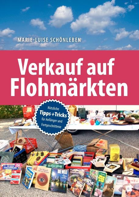 Verkauf auf Flohmärkten: Nützliche Tipps und Tr...