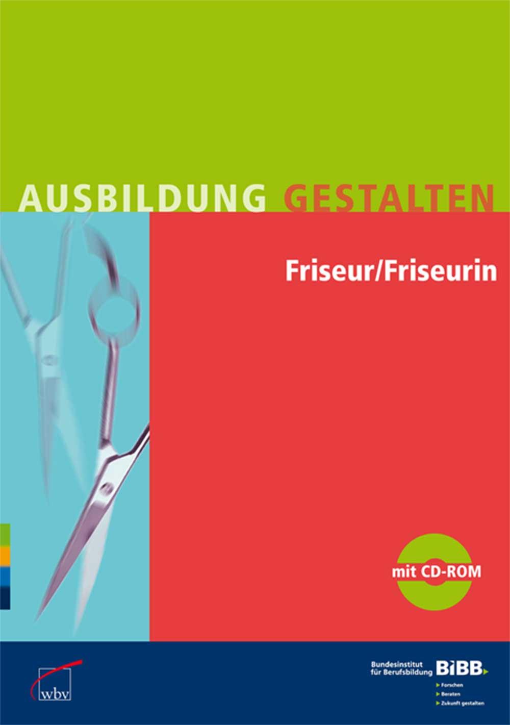 Friseur/Friseurin: Umsetzungshilfen und Praxist...