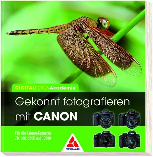 Gekonnt fotografieren mit Canon - Christine Lendt