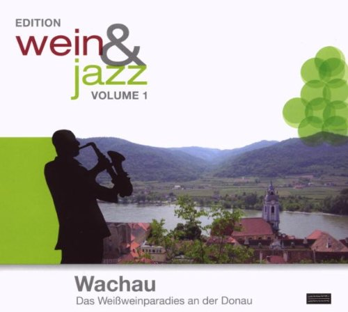 Various - Edition Wein & Jazz-Wachau
