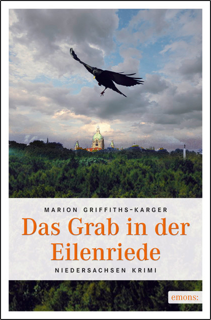 Das Grab in der Eilenriede - Marion Griffiths-Karger