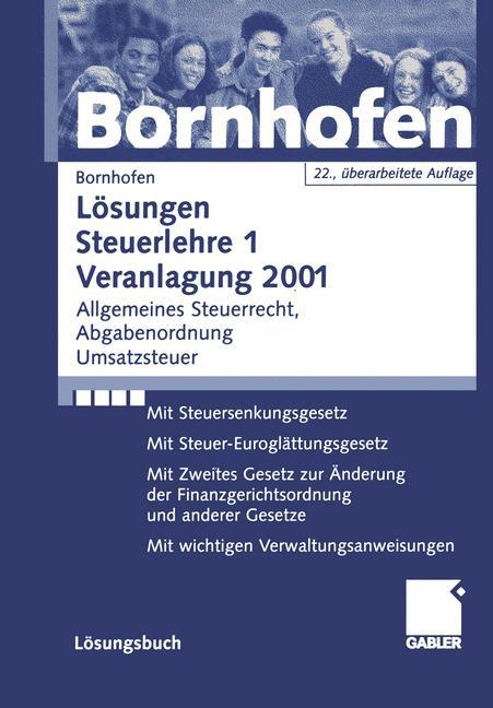 Steuerlehre 1, Lösungen - Manfred Bornhofen