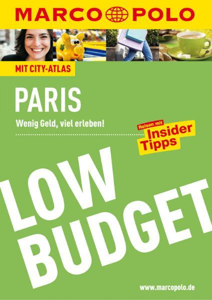 Marco Polo Low Budget Paris: Wenig Geld, viel e...
