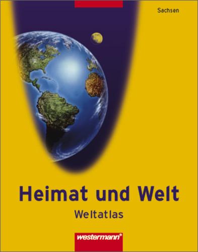 Atlas Heimat und Welt - Ausgabe 2004 für die ös...