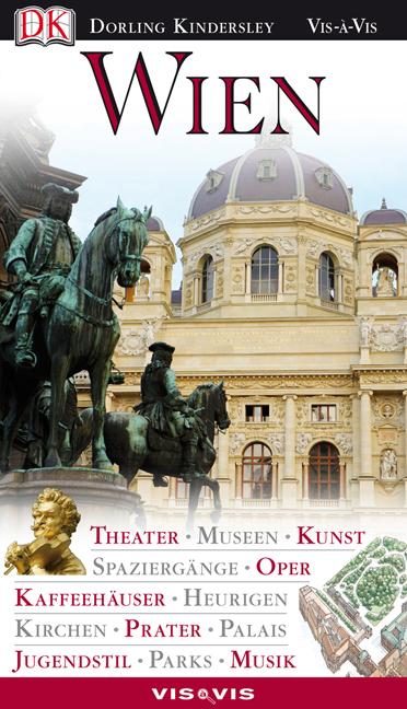 Wien: Theater, Museen, Kunst, Spaziergänge, Ope...