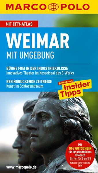 MARCO POLO Reiseführer Weimar mit Umgebung: Reisen mit Insider-Tipps. Mit Cityatlas - Kerstin Sucher und Bernd Wurlitzer