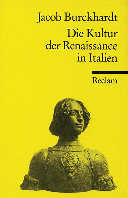 Die Kultur der Renaissance in Italien. Ein Vers...