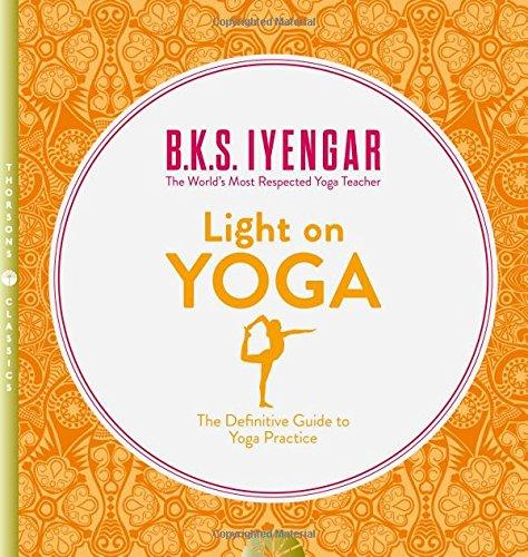 Light on Yoga - B K S Iyengar