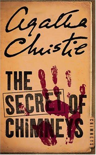 The Secret of Chimneys (Agatha Christie Signature Edition) - Agatha Christie