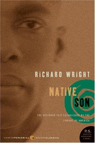 Native Son: The restored text established by the Library of America (Perennial Classics) - Richard Wright