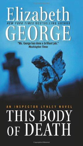 This Body of Death: An Inspector Lynley Novel (Inspector Lynley Mysteries) - Elizabeth George