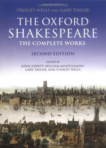 The Oxford Shakespeare. The Complete Works - William Shakespeare