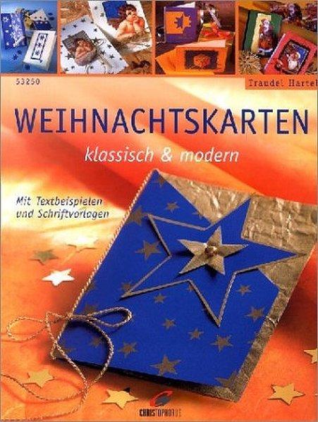 Weihnachtskarten klassisch & modern - Traudel H...