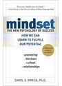 Mindset: The New Psychology of Success - Carol Dweck
