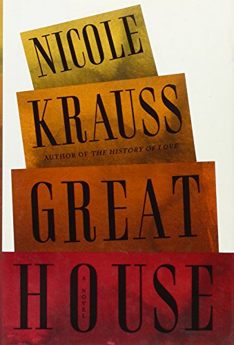 Great House: A Novel - Nicole Krauss
