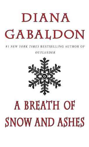 A Breath of Snow and Ashes (Outlander) - Diana Gabaldon
