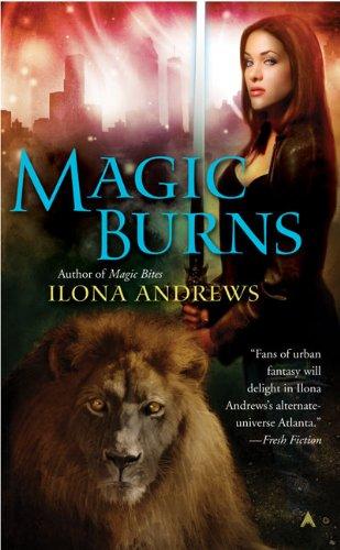 Magic Burns (Kate Daniels) - Ilona Andrews