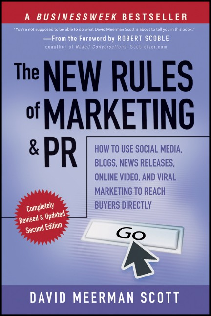 The New Rules of Marketing and PR: How to Use S...