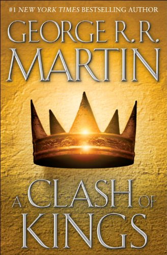 A Song of Ice and Fire - Book 2 - A Clash of Kings - George R. R. Martin [Hardcover]