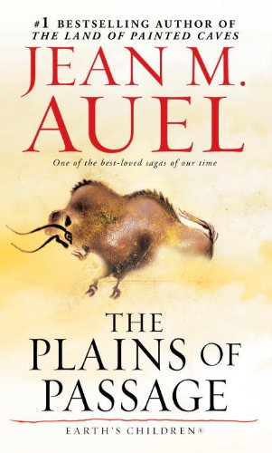 The Plains of Passage (Earth´s Children, Book Four) - Jean M. Auel
