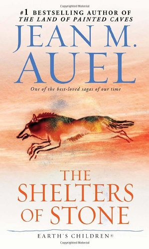 The Shelters of Stone (Earth´s Children, Book Five) - Jean M. Auel