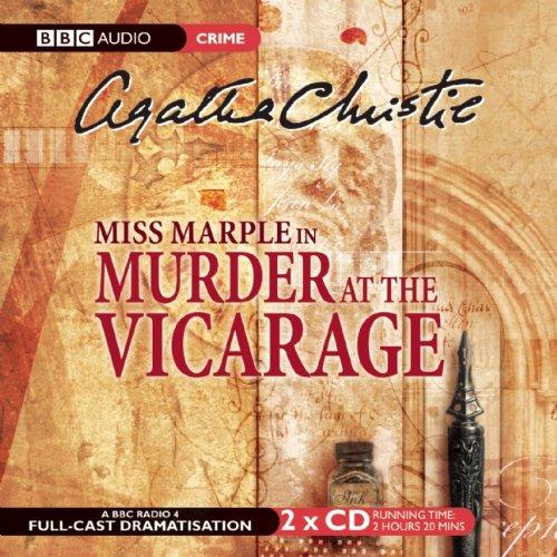 Murder at the Vicarage: BBC Radio 4 Full Cast Dramatisation (Miss Marple Mysteries) - Agatha Christie
