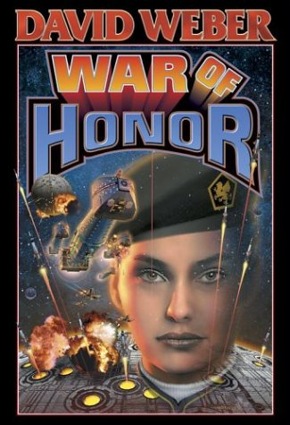 War of Honor (A Honor Harrington novel) - David Weber