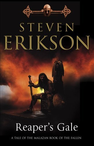 Malazan Book of the Fallen 07. Reaper´s Gale - Steven Erikson