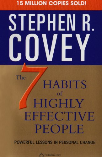7 Habits Of Highly Effective People - Stephen R Covey