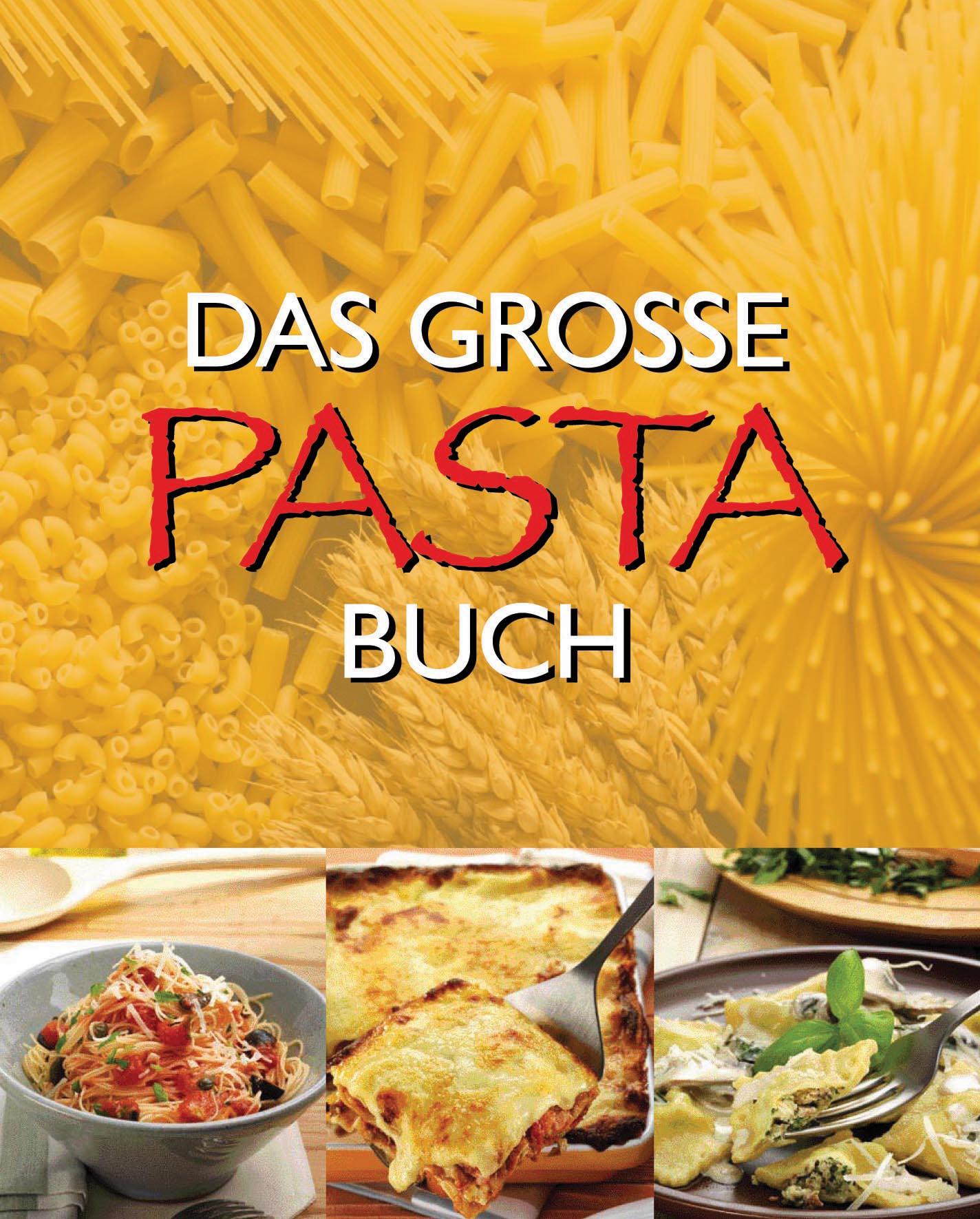 Das große Pasta Buch - unbekannt