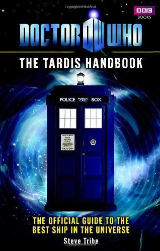 Doctor Who: The Tardis Handbook - Steve Tribe