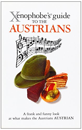 The Xenophobe´s Guide to the Austrians - Louis James