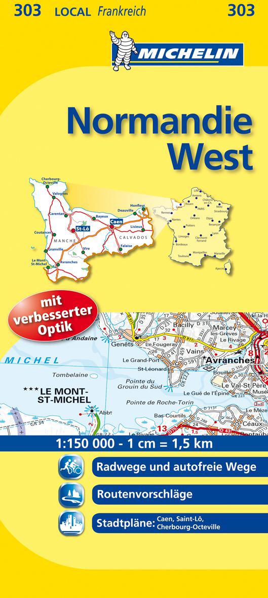 Normandie West: Localkarte. Radwege und autofreie Wege, Routenvorschläge, Stadtpläne: Caen, Saint-Lo, Cherbourg-Octeville (Michelin Localkarte)
