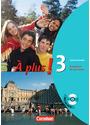 À plus!: Band 3 - Carnet d'activités - Französisch für Gymasien - Catherine Jorißen [inkl. CD-Rom, 1. Auflage 2006]