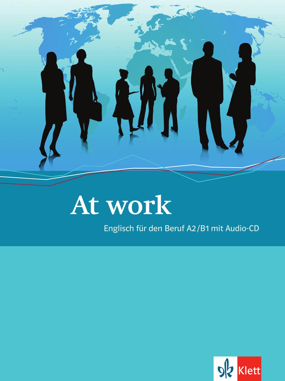 At work: Englisch für den Beruf A2/B1 mit Audio-CD - Rosemary Annandale