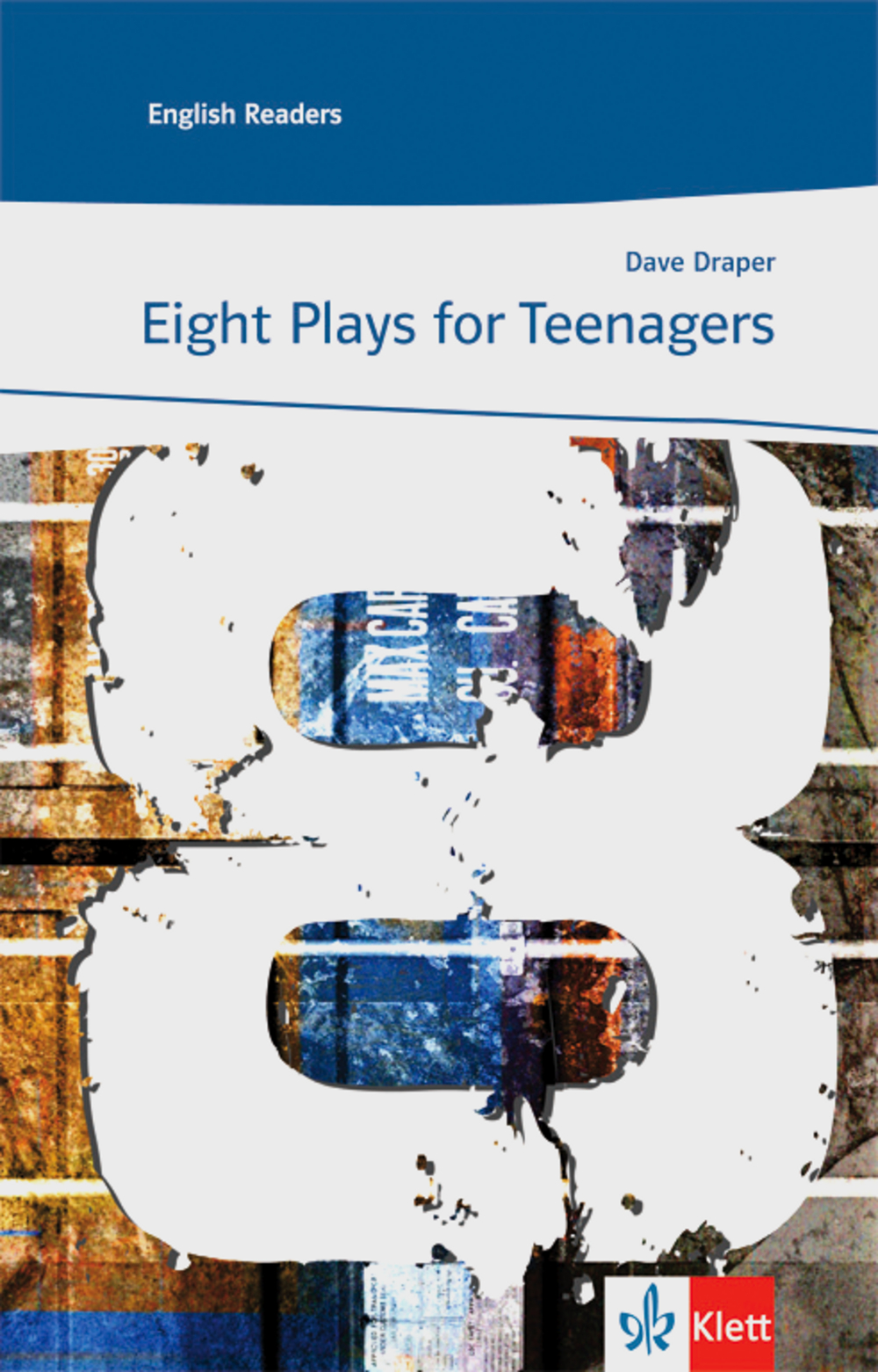 Eight Plays for Teenagers: Lektüren Englisch - Dave Draper
