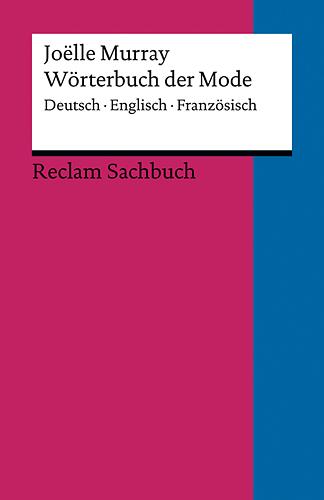 Wörterbuch der Mode: Deutsch - Englisch - Franz...