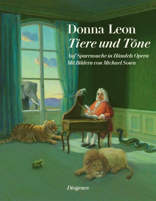 Tiere und Töne: Auf Spurensuche in Händels Opern - Donna Leon