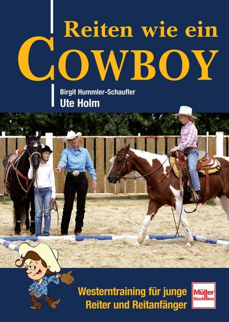 Reiten wie ein Cowboy: So wirst du ein guter We...