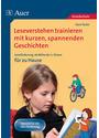 Leseverstehen trainieren mit kurzen, spannenden Geschichten: Leseförderung ab der 2. Klasse für zu Hause - Gero Tacke [Broschiert]