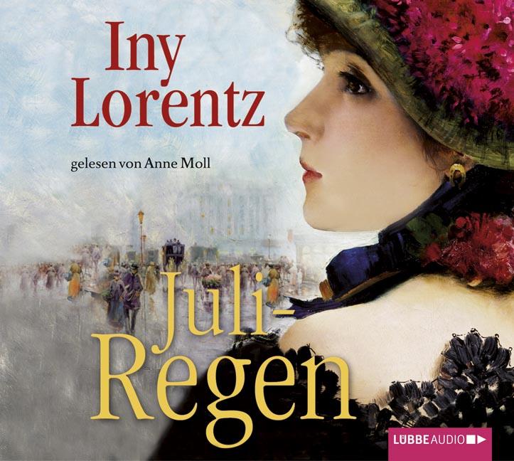 Juliregen: 3. Teil einer Trilogie. - Iny Lorentz