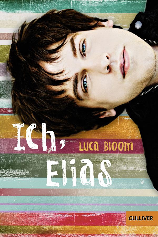 Ich, Elias - Luca Bloom