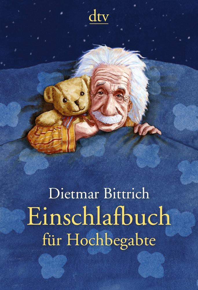Einschlafbuch für Hochbegabte: Von Genies für G...