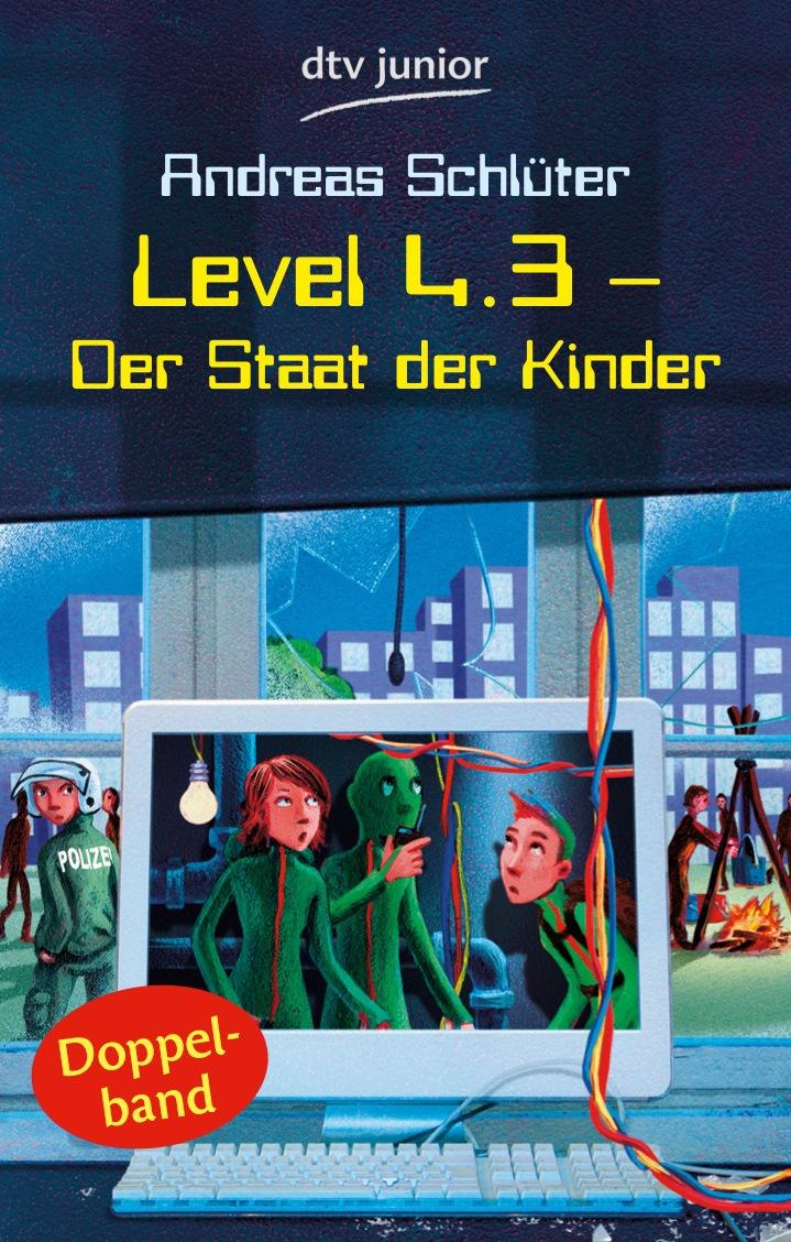 Level 4.3 - Der Staat der Kinder: Der Staat der Kinder. Aufstand im Staat der Kinder. Doppelband - Andreas Schlüter