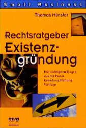 Rechtsratgeber Existenzgründung - Thomas Münster