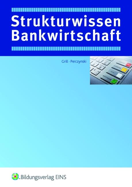 Strukturwissen Bankwirtschaft - Hans Perczynski