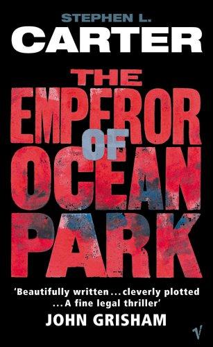 The Emperor of Ocean Park - Stephen Carter