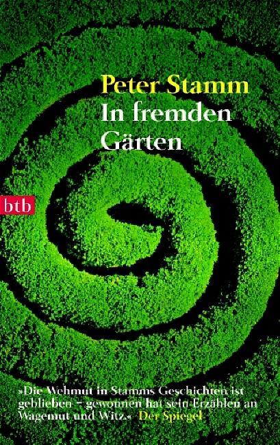 In fremden Gärten - Peter Stamm