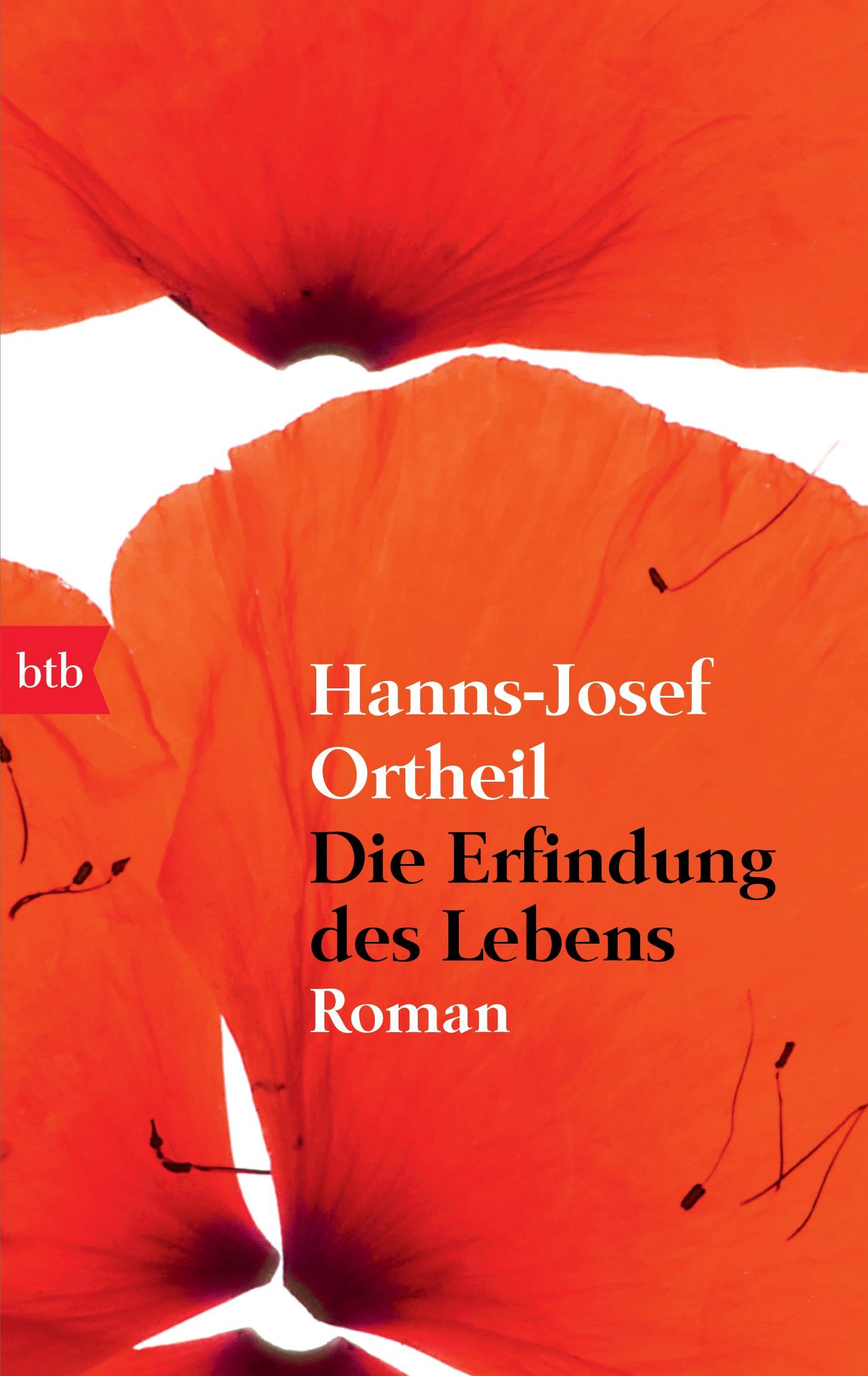 Die Erfindung des Lebens: Roman - Hanns-Josef Ortheil